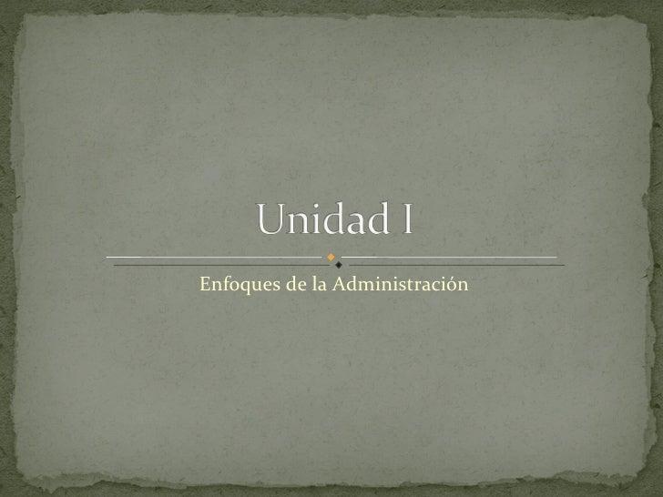 Enfoques de la Administración