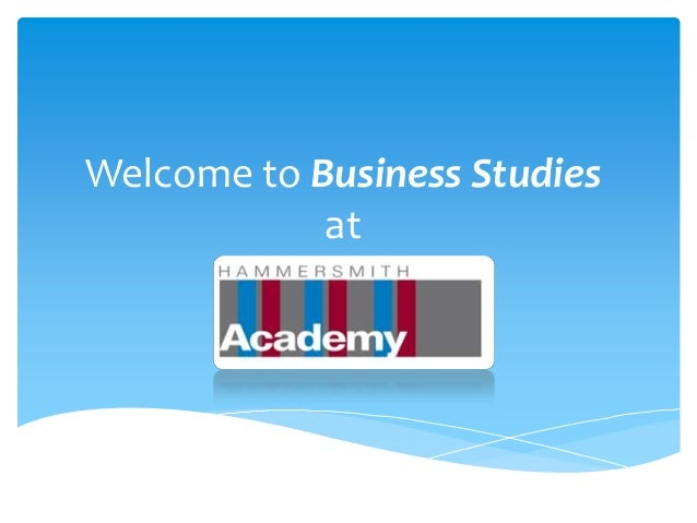 Welcome to Business Studies            at