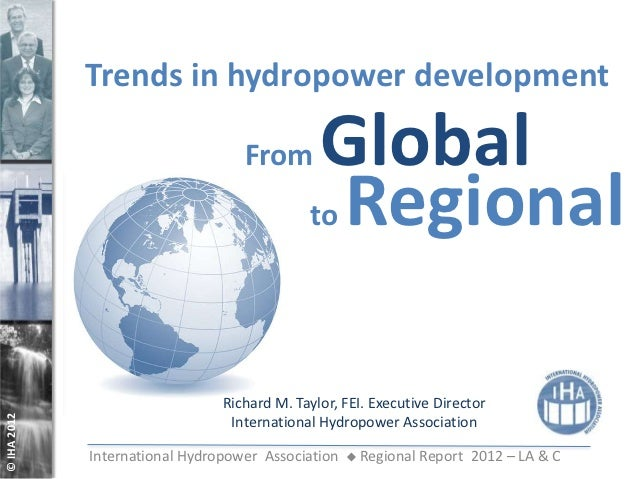 Trends in hydropower development                                   From       Global                                      ...