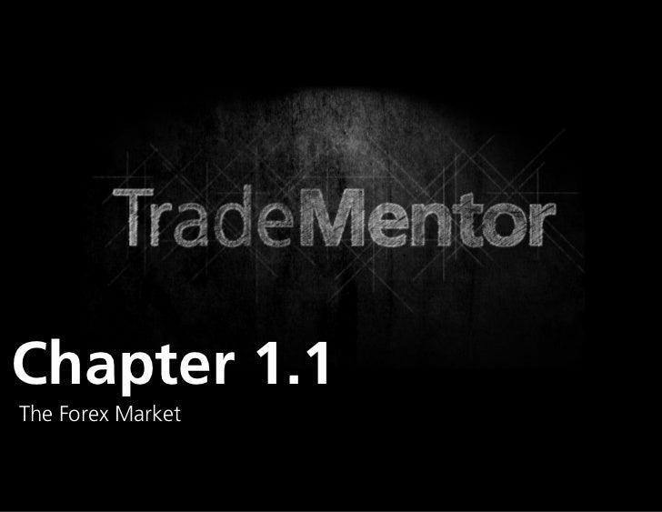 Chapter 1.1The Forex Market                   0
