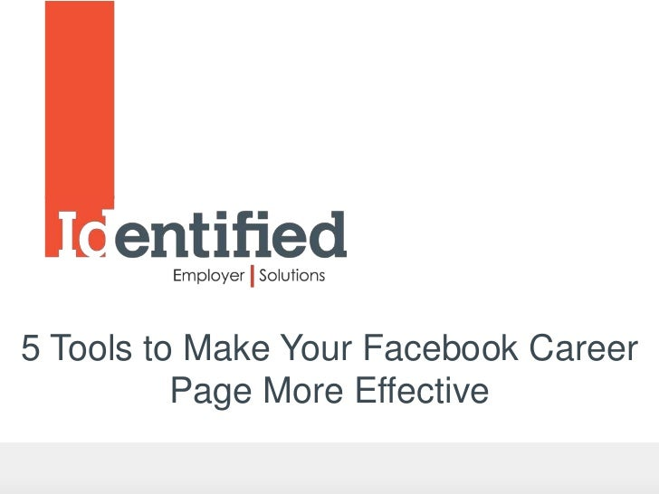 5 Tools to Make Your Facebook Career          Page More Effective