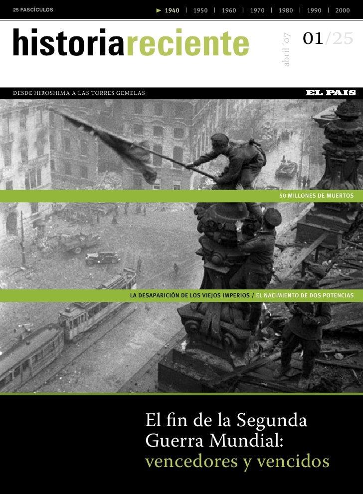 25 FASCÍCULOS                                      1940 | 1950 | 1960 | 1970 | 1980 | 1990 | 2000     historiareciente    ...