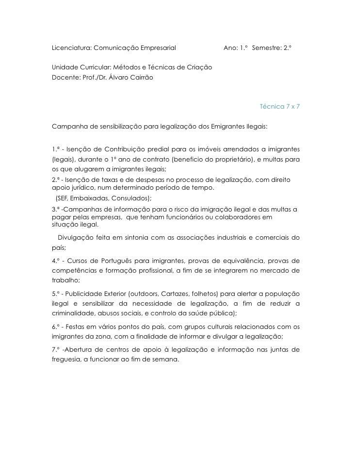 Licenciatura: Comunicação Empresarial                   Ano: 1.º Semestre: 2.º   Unidade Curricular: Métodos e Técnicas de...