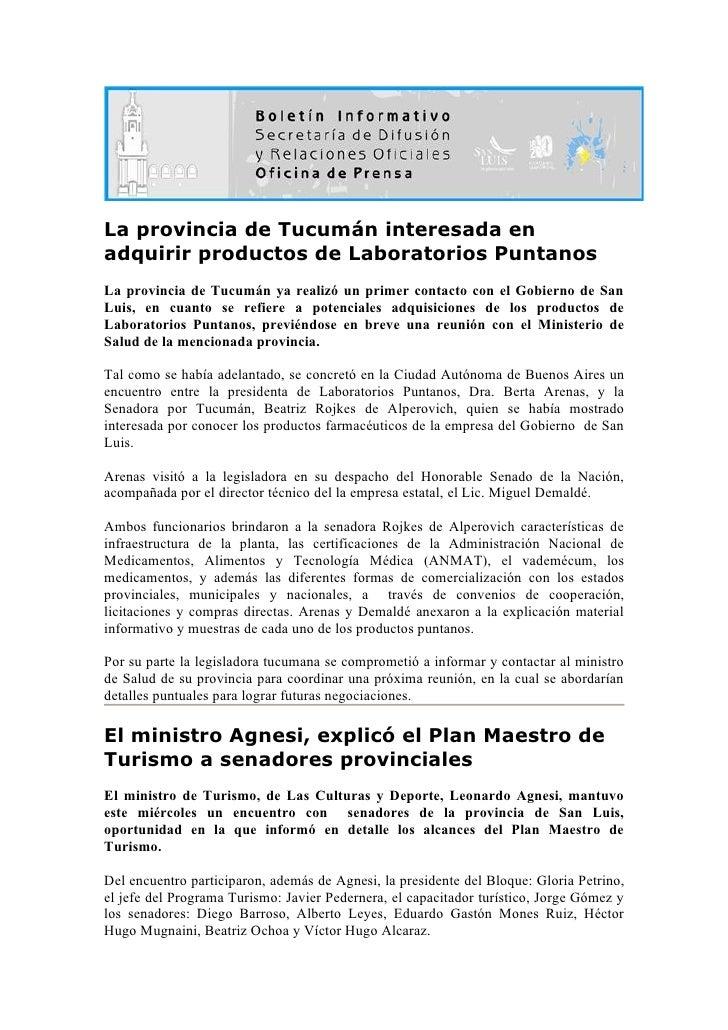 La provincia de Tucumán interesada en adquirir productos de Laboratorios Puntanos La provincia de Tucumán ya realizó un pr...