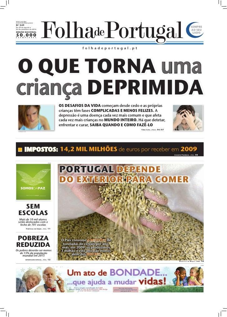 Diretor: João Filipe Jornal de distribuição gratuita Nº 349 De 29 de agosto a                                             ...