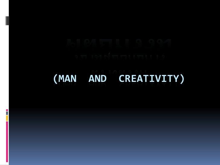 ศัลยกรรมวิชามนุษย์กับการสร้างสรรค์ (Man  and  Creativity)<br />เสนอ    <br />อาจารย์ภัทรา  โต๊ะบุรินทร์ <br />   คณะอักษร...