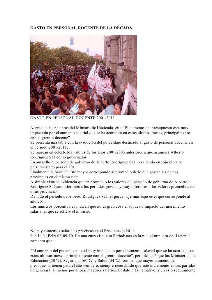 GASTO EN PERSONAL DOCENTE DE LA DECADA     GASTO EN PERSONAL DOCENTE 2001/2011  Acerca de las palabras del Ministro de Hac...