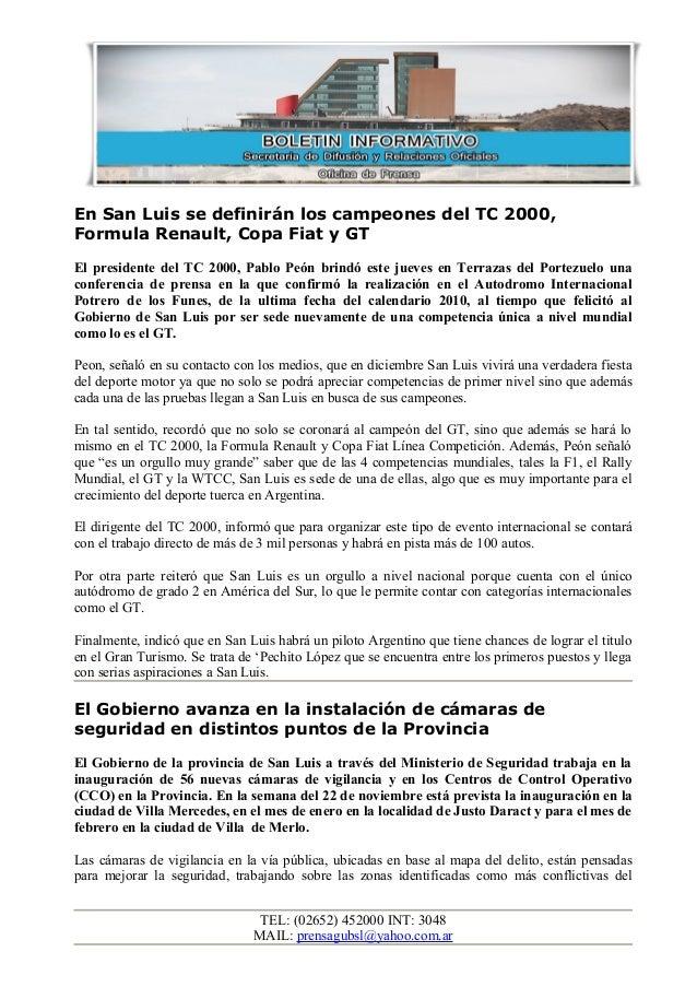 En San Luis se definirán los campeones del TC 2000, Formula Renault, Copa Fiat y GT El presidente del TC 2000, Pablo Peón ...