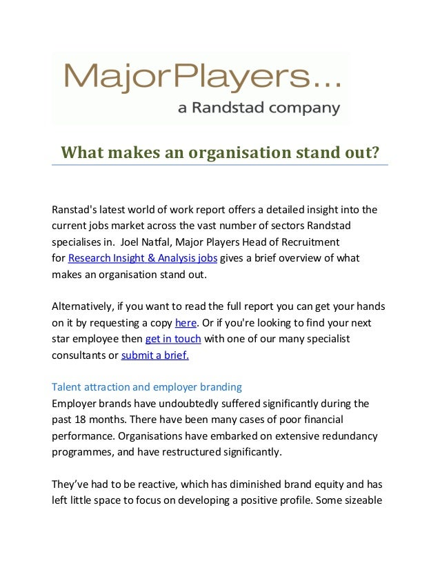 What makes an organisation stand out? Ranstad's latest world of work report offers a detailed insight into the current job...