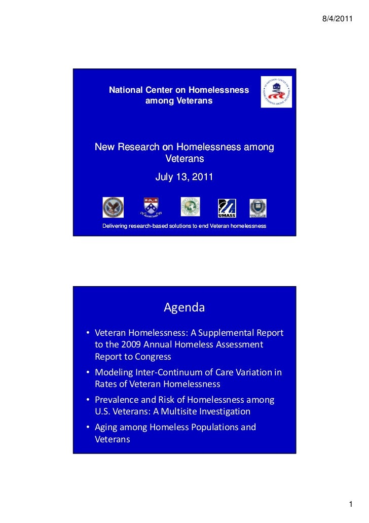 8/4/2011     National Center on Homelessness              among Veterans  New Research on Homelessness among              ...