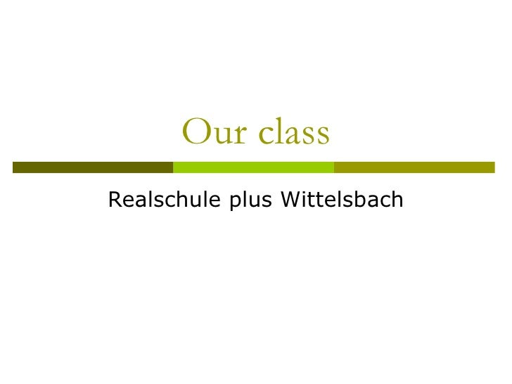 Our class Realschule plus Wittelsbach