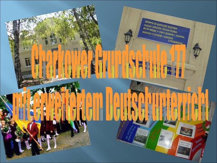 Charkower Grundschule 177 mit erweitertem Deutschunterricht