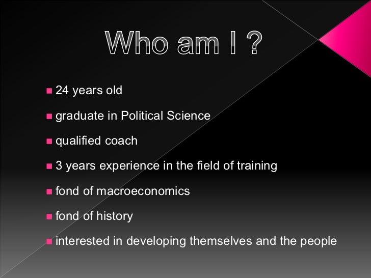 Who am I ?<br /><ul><li>24 years old