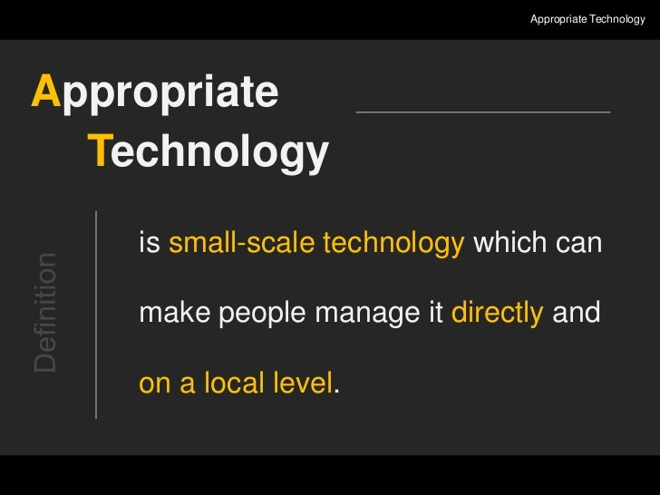 appropriate technology • what technology do you use in your professional work • what sort of technology do you think should be used in your work • what sort of technology would you like to use.