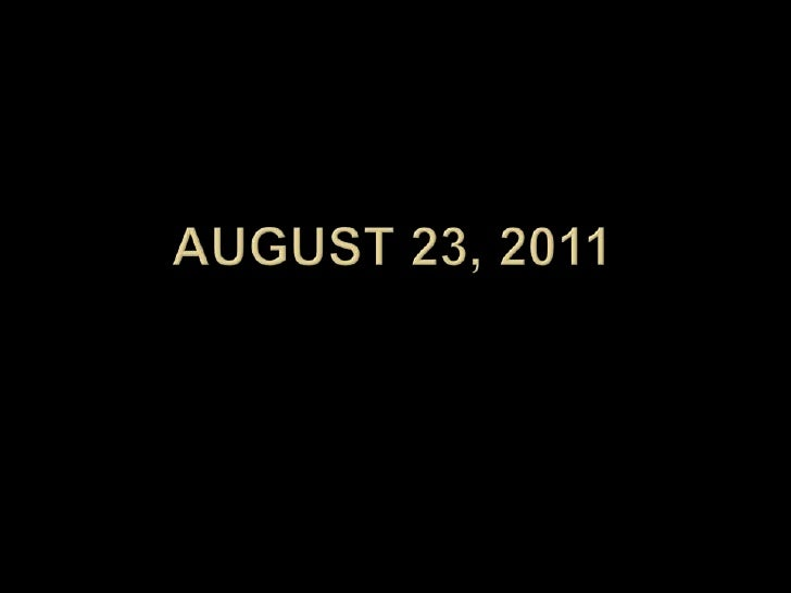 August 23, 2011<br />