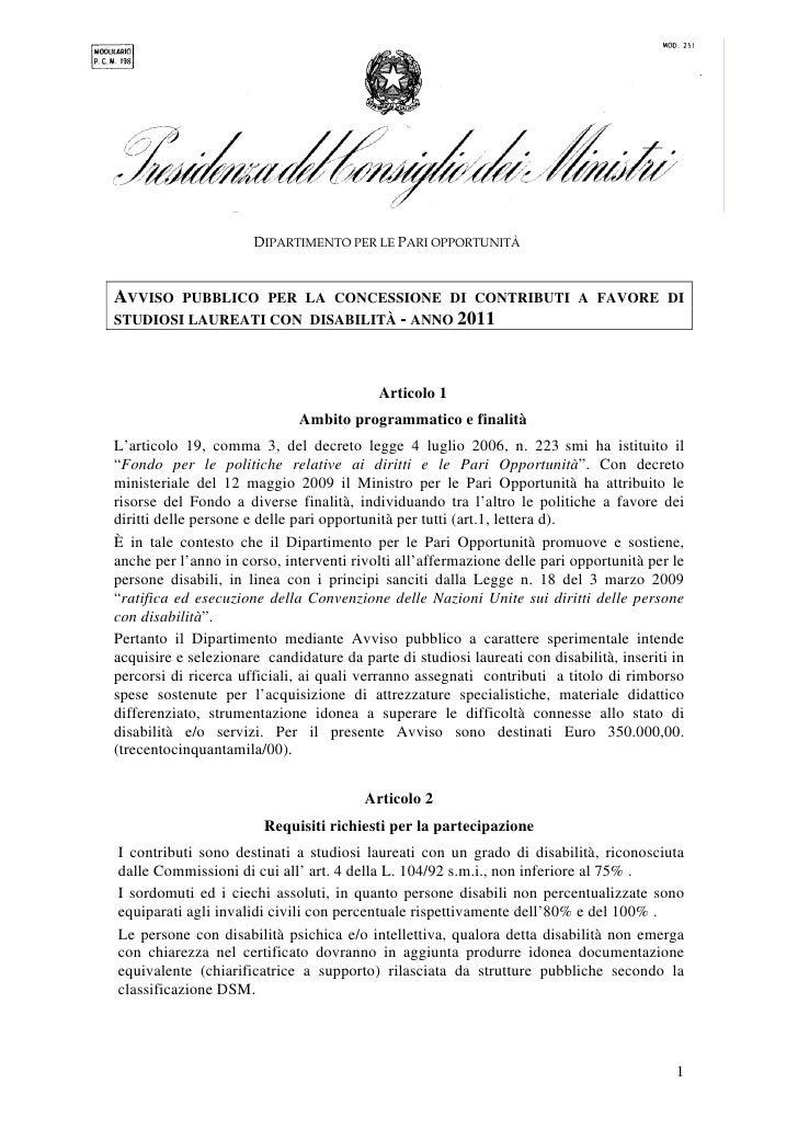DIPARTIMENTO PER LE PARI OPPORTUNITÀAVVISO  PUBBLICO PER LA CONCESSIONE DI CONTRIBUTI A FAVORE DISTUDIOSI LAUREATI CON DIS...