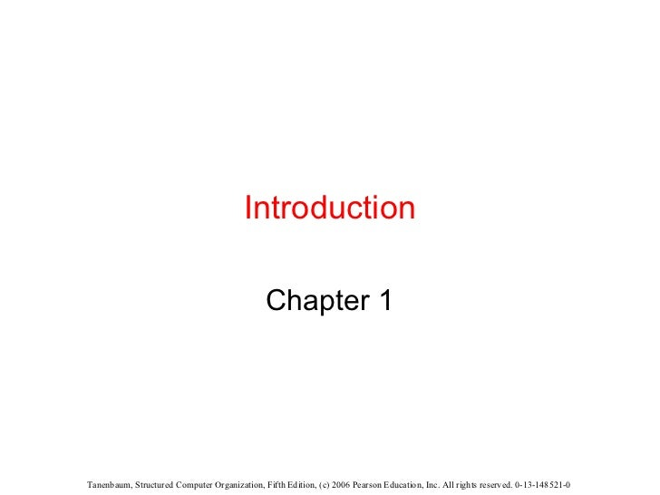 introduction to computer organization and Our 1000+ computer organization & architecture questions and answers focuses on all areas of computer organization & architecture subject covering 100+ topics in.