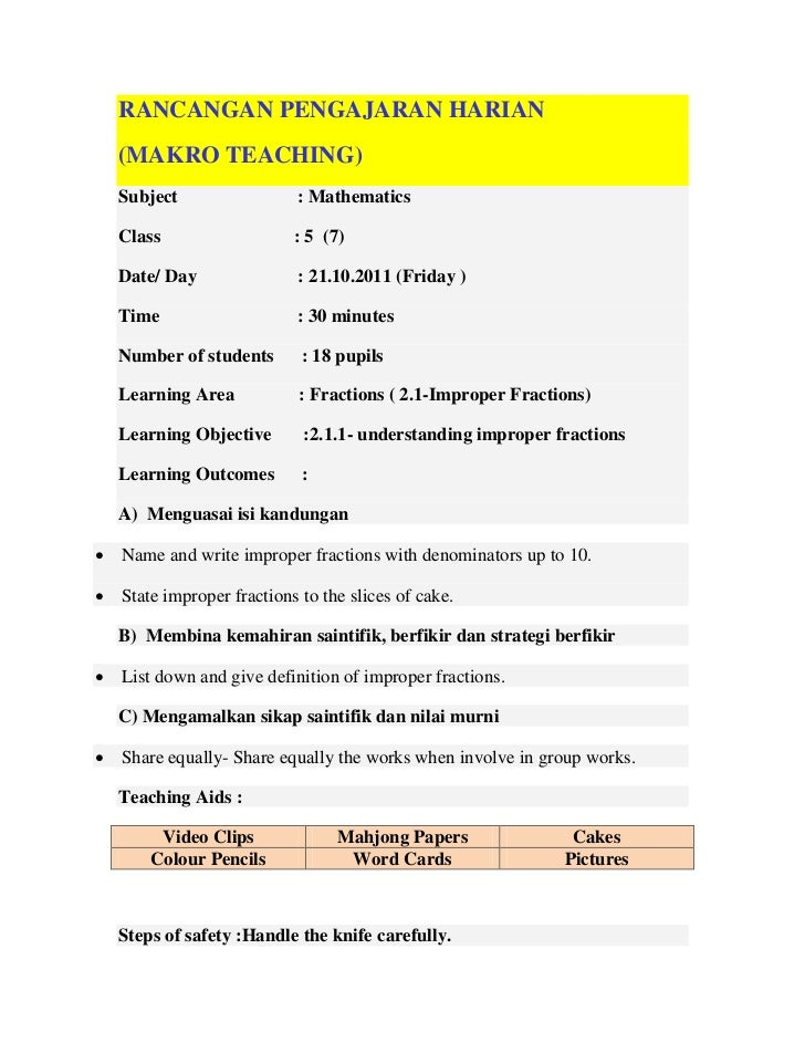 RANCANGAN PENGAJARAN HARIAN    (MAKRO TEACHING)    Subject                 : Mathematics    Class                   : 5 (7...
