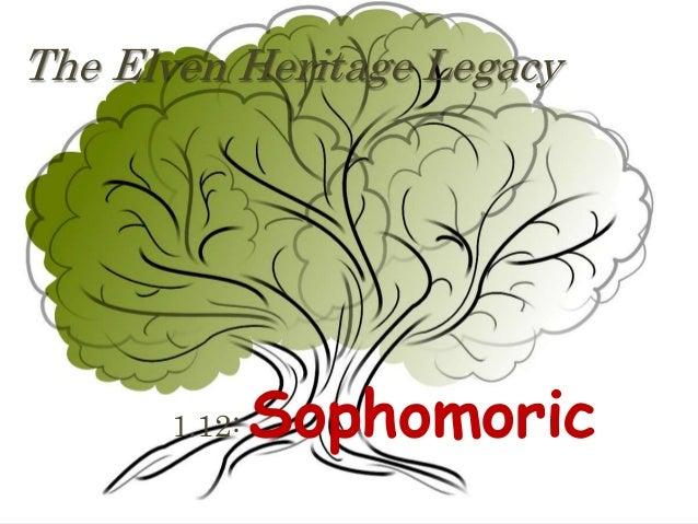 The Elven Heritage Legacy  1.12:  Sophomoric