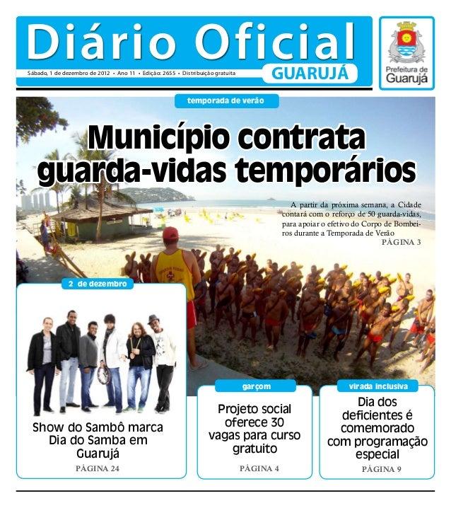 Diário OficialSábado, 1 de dezembro de 2012 • Ano 11 • Edição: 2655 • Distribuição gratuita                               ...