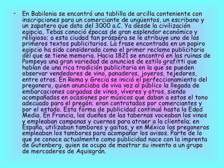 <ul><li>En Babilonia se encontró una tablilla de arcilla conteniente con inscripciones para un comerciante de ungüentos, u...