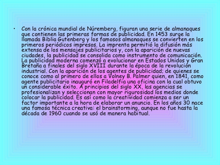 <ul><li>Con la crónica mundial de Núremberg, figuran una serie de almanaques que contienen las primeras formas de publicid...