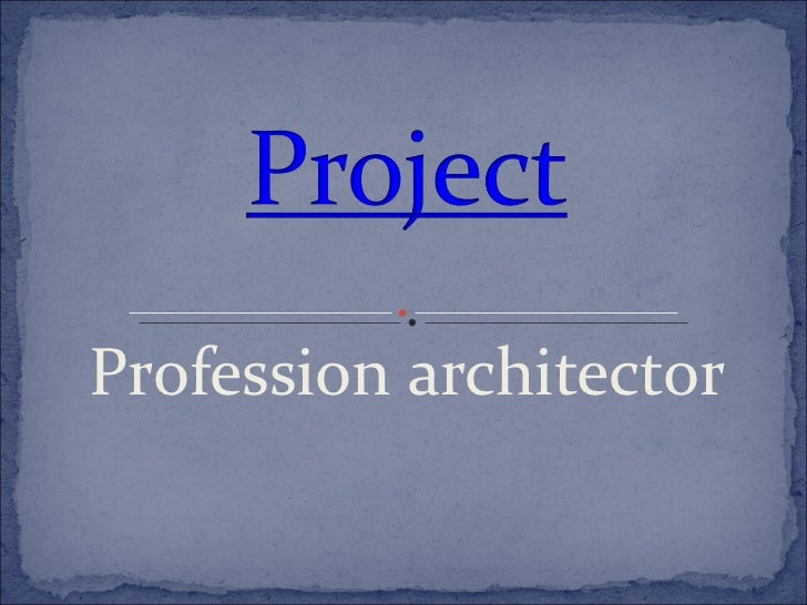 Profession   architector