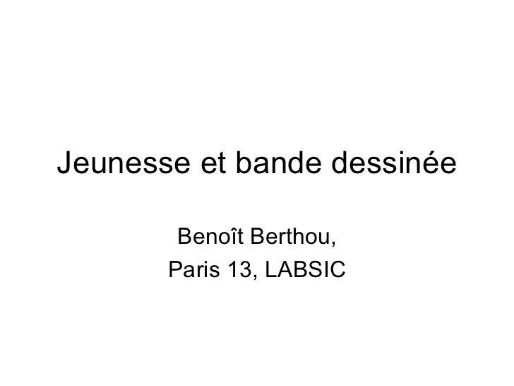 Jeunesse et bande dessinée Beno ît Berthou, Paris 13, LABSIC