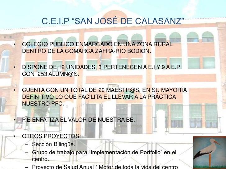 """C.E.I.P """"SAN JOSÉ DE CALASANZ""""•   COLEGIO PÚBLICO ENMARCADO EN UNA ZONA RURAL    DENTRO DE LA COMARCA ZAFRA-RÍO BODIÓN.•  ..."""