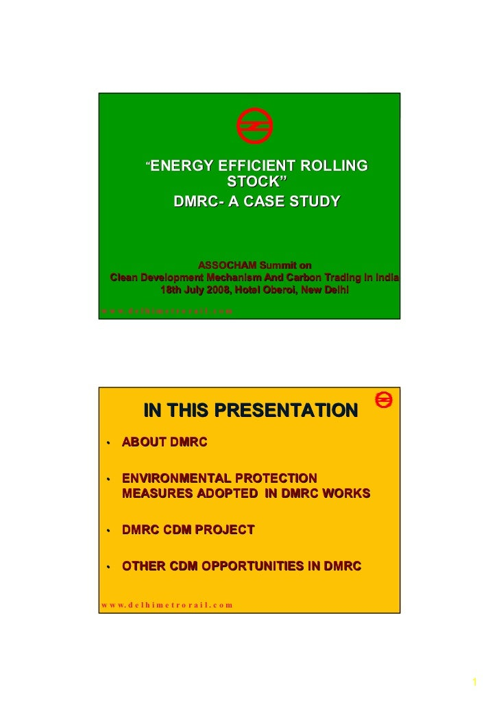 """""""ENERGY      EFFICIENT ROLLING                             STOCK""""                       DMRC- A CASE STUDY                ..."""