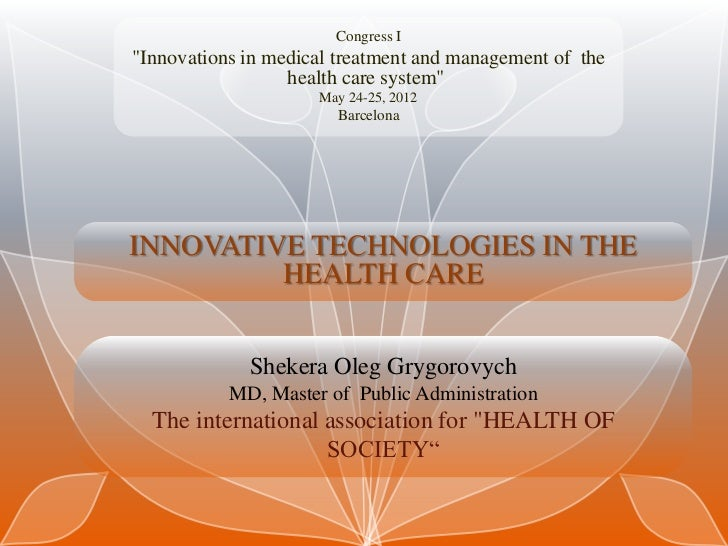 "Congress I""Innovations in medical treatment and management of the                  health care system""                    ..."