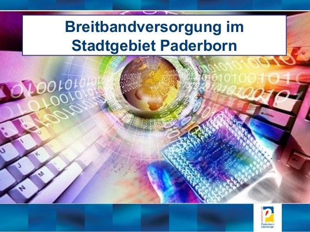 Breitbandversorgung im Stadtgebiet Paderborn