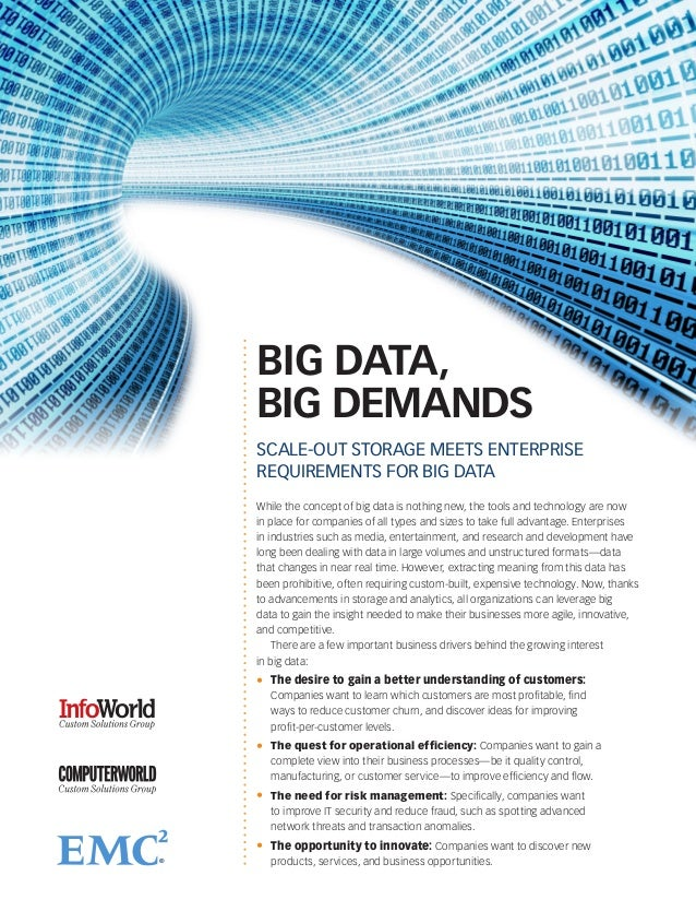 BIG DATA,BIG DEMANDSSCALE-OUT STORAGE MEETS ENTERPRISEREQUIREMENTS FOR BIG DATAWhile the concept of big data is nothing ne...