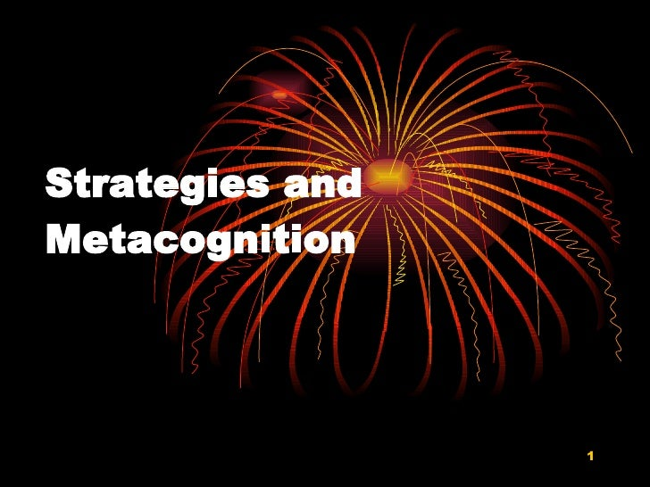 Strategies and Metacognition