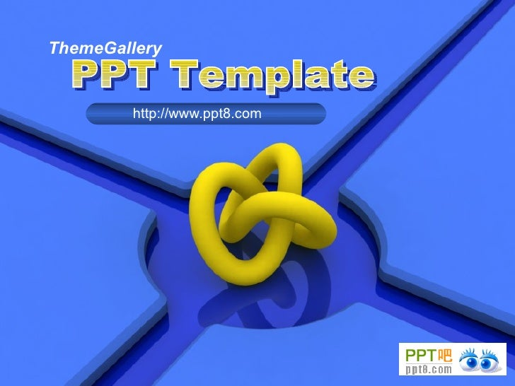 ThemeGallery http://www.ppt8.com PPT Template