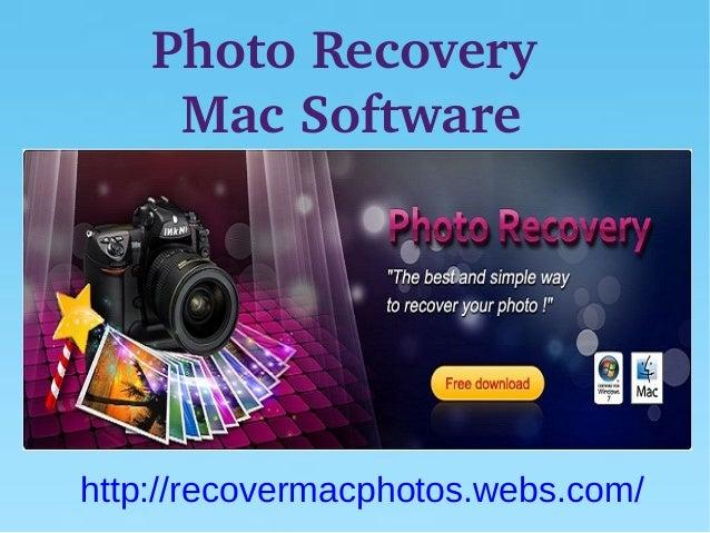 PhotoRecovery     MacSoftwarehttp://recovermacphotos.webs.com/