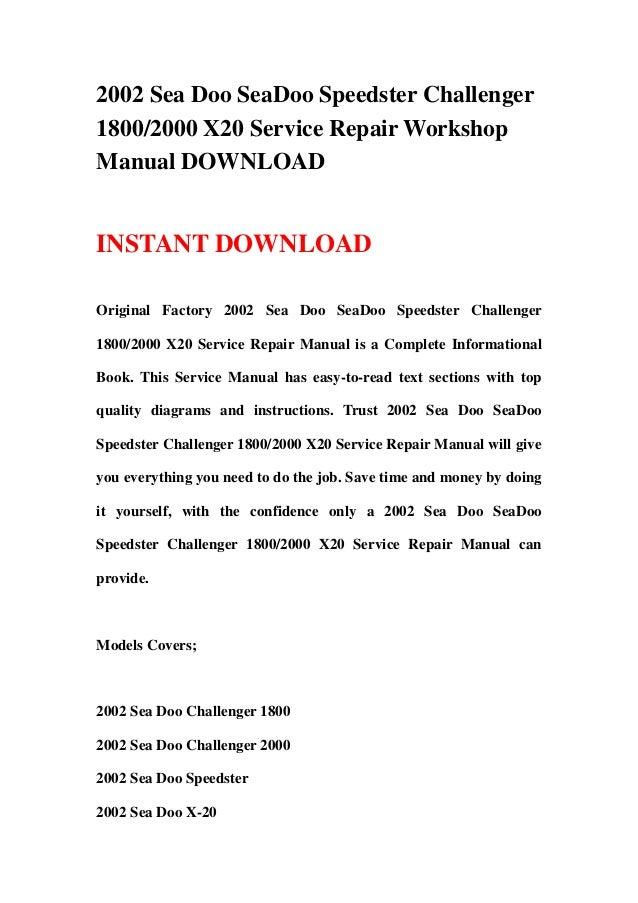 2002 sea doo seadoo speedster challenger 1800 2000 x20 service repair rh slideshare net 2002 Sea-Doo Rxdi Top-End Kits Fireplace Insert Manuals