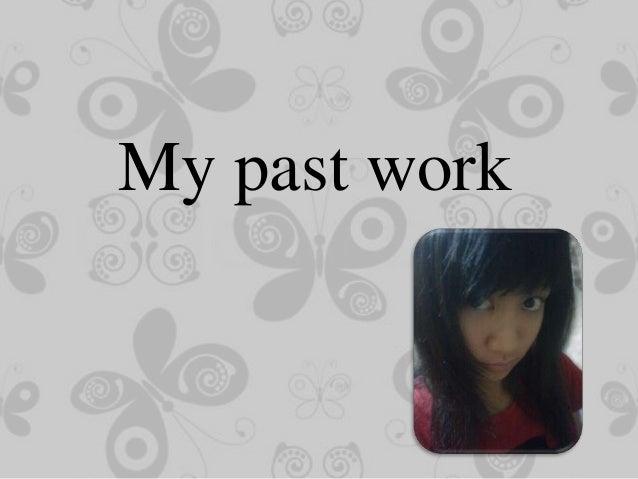 My past work