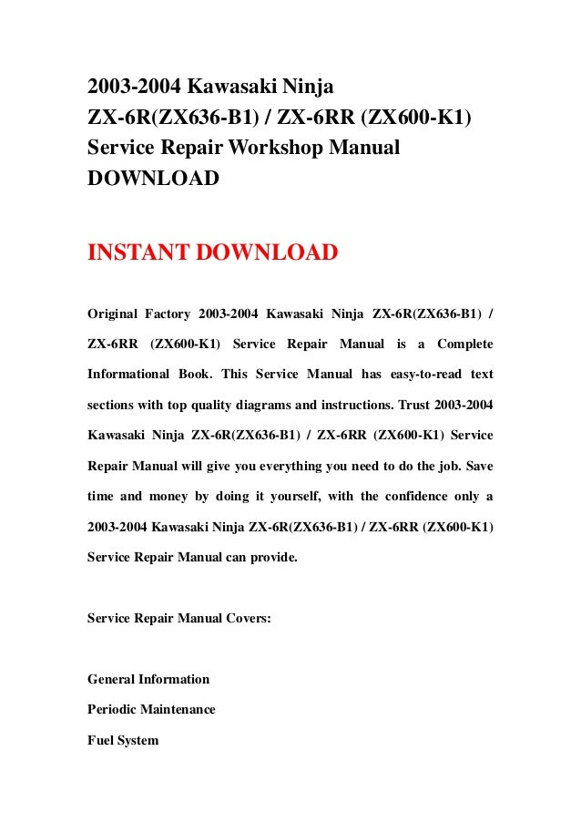 download now ninja zx6r zx6rr zx636 zx600 2003 2004 service repair workshop manual