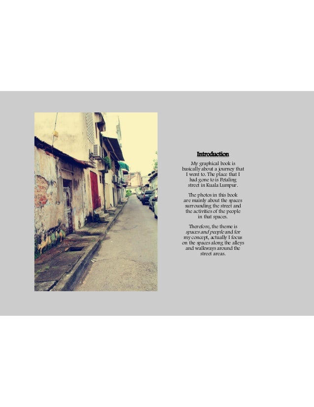 Introduction     My graphical book isbasically about a journey that  I went to. The place that I    had gone to is Petalin...