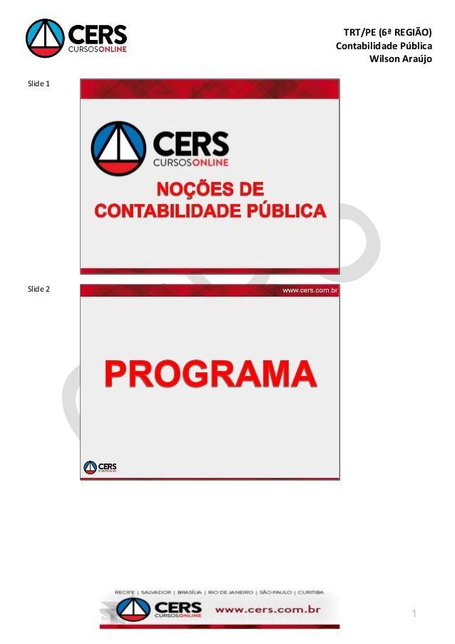 TRT/PE (6ª REGIÃO)          Contabilidade Pública                 Wilson AraújoSlide 1Slide 2                          1