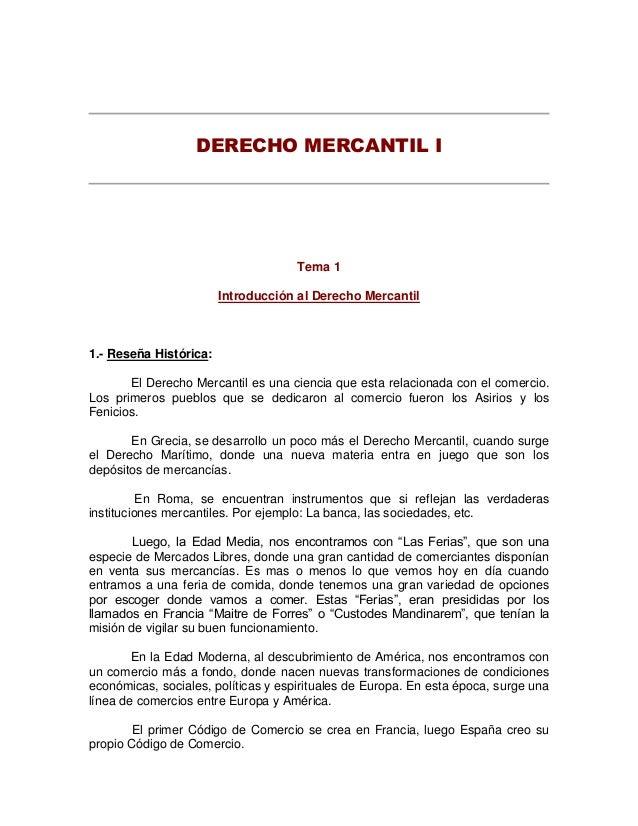DERECHO MERCANTIL I                                     Tema 1                        Introducción al Derecho Mercantil1.-...