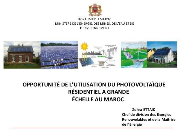 ROYAUME DU MAROC          MINISTERE DE L'ENERGIE, DES MINES, DE L'EAU ET DE                         L'ENVIRONNEMENTOPPORTU...