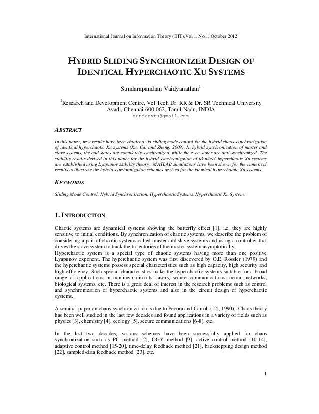 International Journal on Information Theory (IJIT),Vol.1, No.1, October 20121HYBRID SLIDING SYNCHRONIZER DESIGN OFIDENTICA...