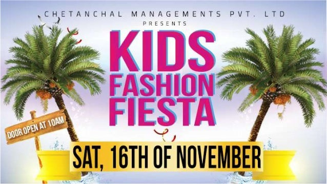 India Kids Fashion Fiesta Show is much anticipated and our loyal following of fashion and brandconscious mummies look forw...