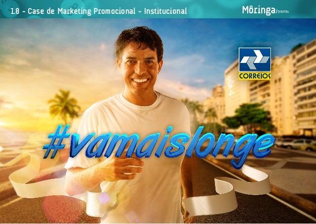 1.8 - Case de Marketing Promocional - Institucional