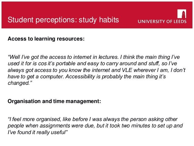 """Access to learning resources: """"Well I've got the access to internet in lectures. I think the main thing I've used it for i..."""