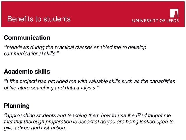 """Benefits to students Communication """"Interviews during the practical classes enabled me to develop communicational skills.""""..."""