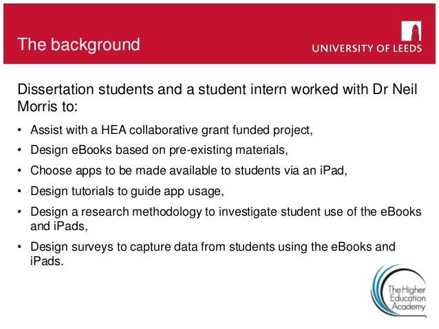Dissertation students and a student intern worked with Dr Neil Morris to: • Assist with a HEA collaborative grant funded p...