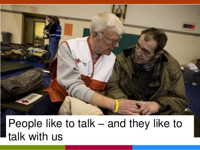 People like to talk – and they like to talk with us